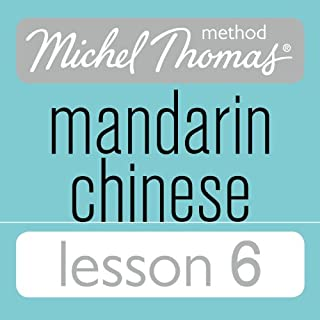 Michel Thomas Beginner Mandarin Chinese Lesson 6 audiobook cover art