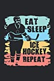 Eat Sleep Ice Hockey Repeat Calendar 2021: Ice Hockey Calendar 2021 Ice Hockey Calendar Planner Monthly Weekly Ice Hockey Appointment Planner 2021 Ice Hockey Appointment Book 2021