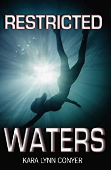 Restricted Waters by [Kara Lynn Conyer]