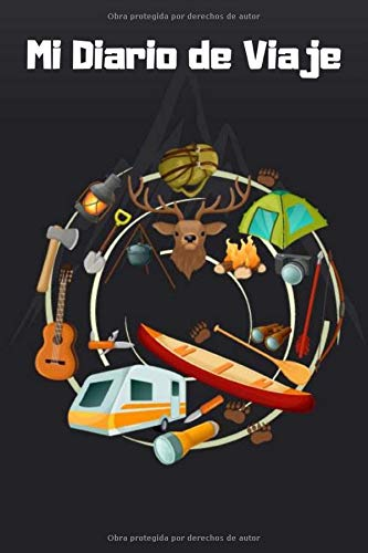 Mi Diario de Viaje: 120 páginas Camper Autocaravana Libro de viaje Autocaravana Diario / Cuaderno Tamaño de página de 6 'x 9'. (libro de registro de camping, volumen 2)