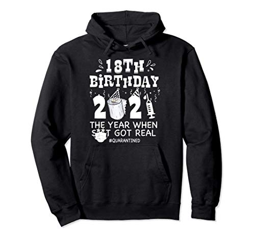18th Birthday Quarantined 2021 The Year When Funny Bday Gift Pullover Hoodie