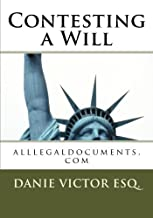 Contesting a Will (Volume 1)