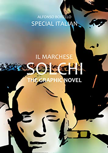 Il Marchese Solchi: The Graphic Novel (Special Italian) (Italian Edition)