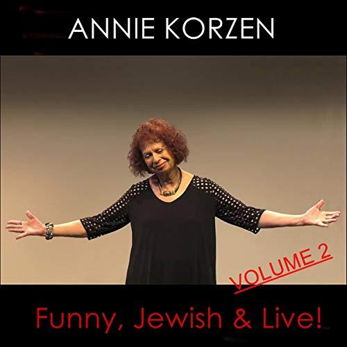 Annie Korzen: Funny, Jewish & Live! Volume 2  By  cover art