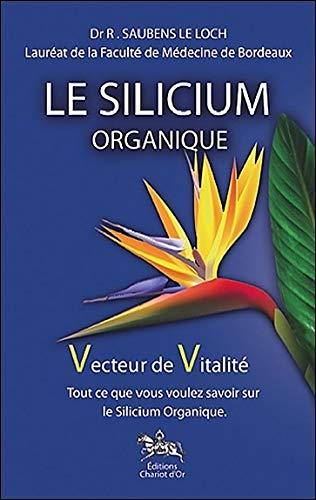 Silicium organique (le) (Poche santé)