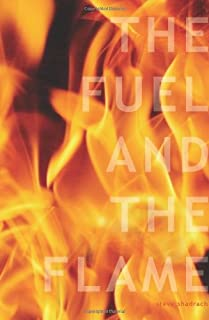 The Fuel and The Flame: 10 Keys to Ignite Your College Campus for Jesus Christ (Campus Ministry)