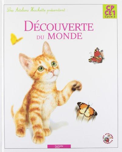 A la découverte du monde CP/CE1 - livre élève