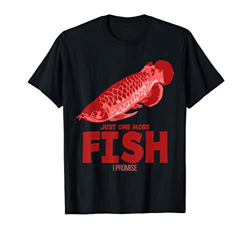 Lustig Just One More Fish I Promise Aquarium Arowana T-Shirt