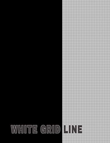 White Grid Line: Grey Graph Lined Notebook in White Grid Lines 120 Pages 8.5x11 Paper 5x5 Graph For Students Or Professionals In Engineering, Math, Science, Sketching, Drawing & Design