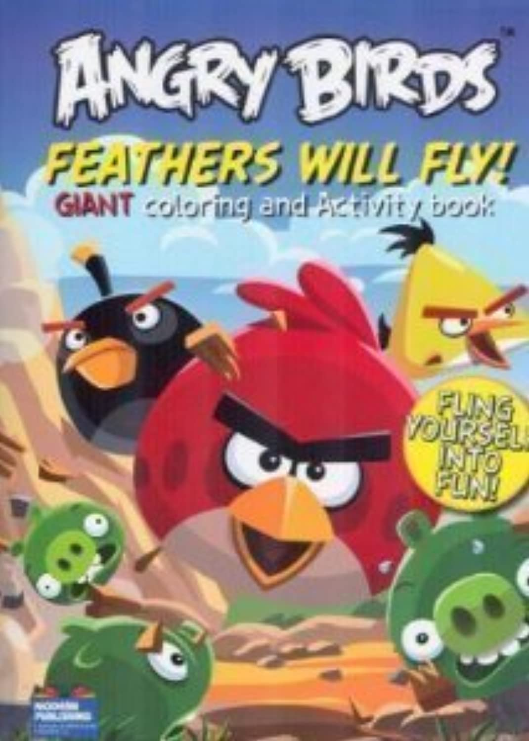 Angry Birds - - - Feathers Will Fly  Giant Farbeing and Activity Book by Modern Publishing by Modern Publishing B01ASIF1TS | Heißer Verkauf