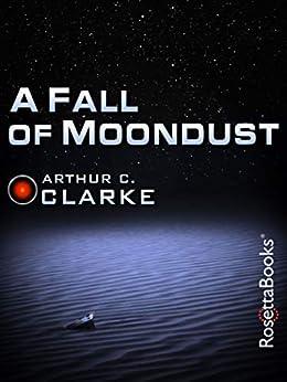 A Fall of Moondust (Arthur C. Clarke Collection) by [Arthur C. Clarke]