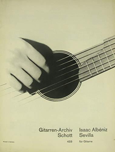 Isaac Albeniz. Sevilla. Für Gitarre.
