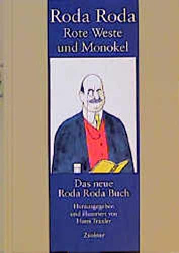 Rote Weste und Monokel: Das neue Roda Roda-Buch