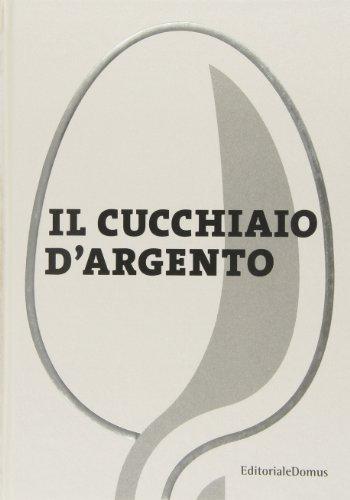 Cucchiaio d'argento nuova edizione 2011 by aa.vv(2011-04-28)