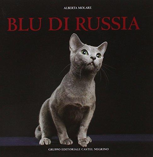 Blu di Russia. Ediz. illustrata