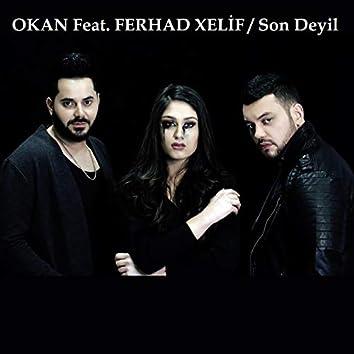 Son Deyil (feat. Fərhad Xəlif)