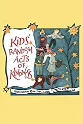 Get KIDS RANDOM ACTS OF KINDNESS (AFFILIATE)