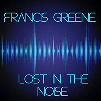 Lost in the Noise