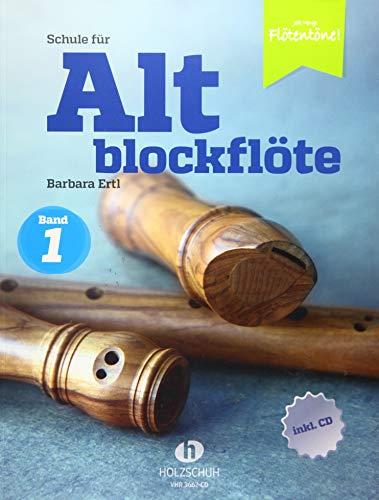Schule für Altblockflöte 1 (mit CD-Extra): Die Schule für Jugendliche und Erwachsene