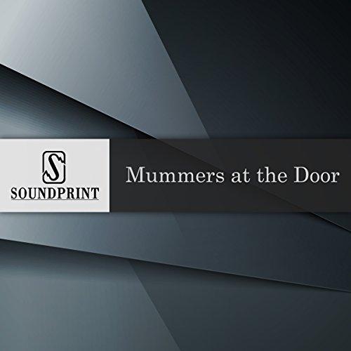 Mummers at the Door audiobook cover art