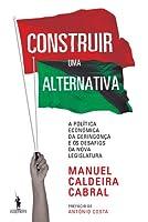 Construir uma Alternativa (Portuguese Edition)