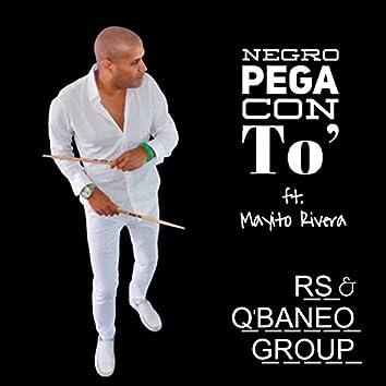 Negro Pega Con To'