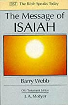 The Message of Isaiah: On Eagle'S Wings (The Bible Speaks Today Old Testament)