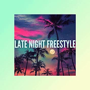 Late Night (Freestyle)
