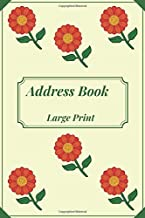 Address Book Large Print: Alphabetical Index A-Z . With Tabs Friends & Family birthdays & addresses & phone numbers and More ;  nice designs  For Seniors & Mom & women & men (Volume 28B )
