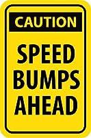 安全標識-注意-先のスピードバンプ。インチの金属錫標識UV保護および耐候性、通知警告標識