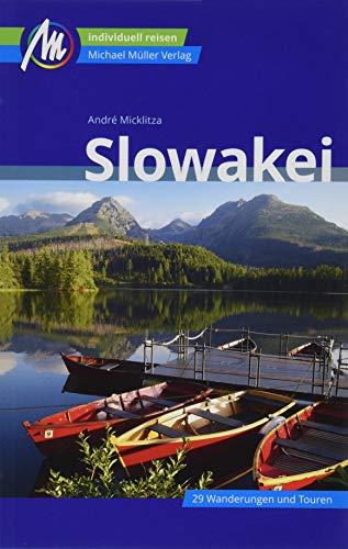 Slowakei Reiseführer Michael Müller Verlag: Individuell reisen mit vielen praktischen Tipps (MM-Reisen)