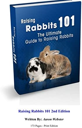 Raising Rabbits 101: The Ultimate Guide to Raising Rabbits