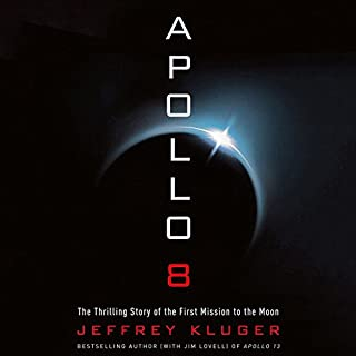 Apollo 8     The Thrilling Story of the First Mission to the Moon              Auteur(s):                                                                                                                                 Jeffrey Kluger                               Narrateur(s):                                                                                                                                 Brian Troxell                      Durée: 11 h et 8 min     9 évaluations     Au global 5,0
