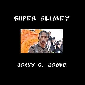 Super Slimey