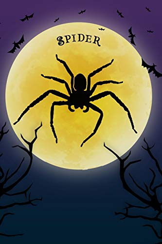 Spider Notebook Halloween Journal: Spooky Halloween Theme Blank Lined Student Exercise Composition Book/Diary For Spiders Arachnid Lovers, 6x9, 130 Pages (Halloween Edition)