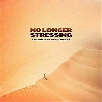 No Longer Stressing (feat. Pompi)