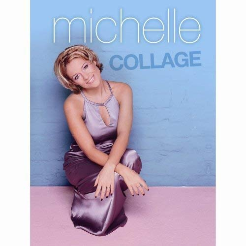 Michelle - Collage