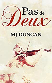 Pas de Deux by [MJ Duncan]