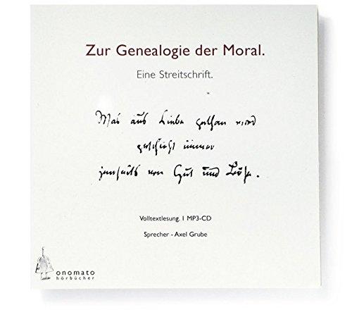Genealogie der Moral. Volltextlesung von Axel Grube, 1 mp3-CD in handgefertigter Papphülle (Bibliophile Hörbuch-Edition / Hörbücher in handgefertigten Schmuckschachteln)