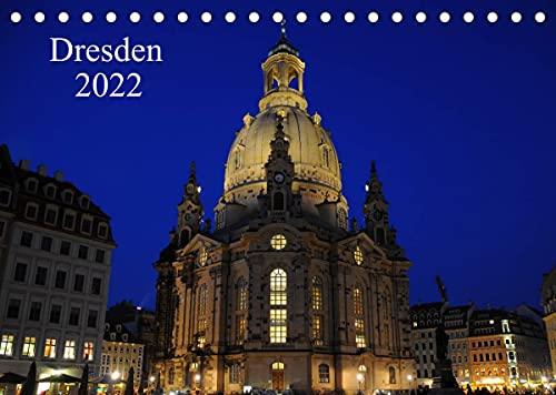 Dresden 2022 (Tischkalender 2022 DIN A5 quer)