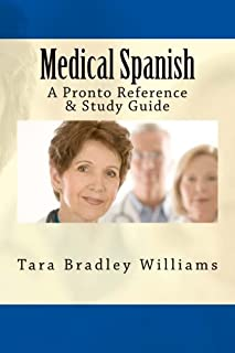 Medical Spanish: A Pronto Reference & Study Guide