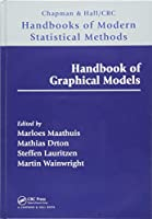 Handbook of Graphical Models (Chapman & Hall/CRC Handbooks of Modern Statistical Methods)