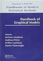 Handbook of Graphical Models (Chapman & Hall/CRC Handbooks of Modern Statistical Methods)