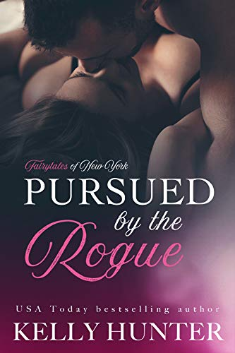 Pursued by the Rogue (The Fairy Tales of New York Series Book 1)