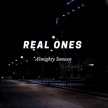 Real Ones (feat. Sonoxo)