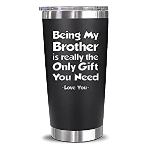 MAKE YOUR BROTHER SMILE - This tumbler is a practical and meaningful gift that your brother will appreciate. The cool design and cheeky message will surely have him grinning from ear to ear! A GIFT FOR ANY OCCASION - It's always a good time to remind...