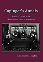 Copinger's Annals: The Lord's Work in the Nineteenth & Twentieth Centuries