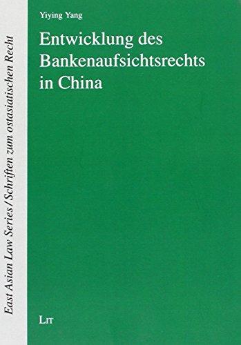 Entwicklung des Bankenaufsichtsrechts in China