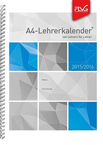 A4 Lehrerkalender von Lehrern für Lehrer 2015/2016
