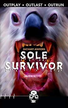 Sole Survivor (Rewind or Die Book 6) by [Zachary Ashford]